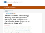 CDC Interim Guidance for Collecting, Handling, and Testing Clinical Specimens from Patients Under Investigation (PUIs) for 2019 Novel Coronavirus