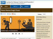 This Centers for Disease Control page explains what Ebola is, how to prevent it, and how to treat it.  In addition, there are many resources listed as well as useful links to similar topics.